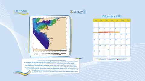 """Calendrier REFMAR Décembre 2013. Version """"papier peint bureau ordinateur"""". Qu'est-ce que le coefficient de marée ?"""