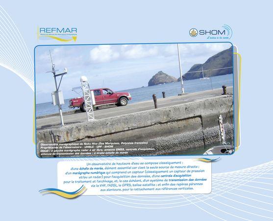 Descriptif d'un observatoire marégraphique répondant aux normes internationales définies par le programme mondial GLOSS est proposé avec une photo de l'observatoire marégraphique de Nuku Hiva (îles Marquises). Extrait du calendrier REFMAR, Juin 2013.