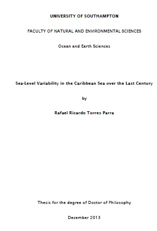 Torres Parra R. R. (2013). Sea-Level Variability in the Caribbean Sea over the Last Century. Thesis for the degree of Doctor of Philosophy, soutenue en décembre 2013 (15Mo).