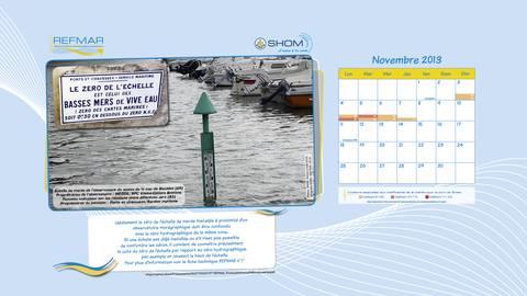 """Calendrier REFMAR Novembre 2013. Version """"papier peint bureau ordinateur"""". Quelques éléments sur le zéro des échelles de marée"""